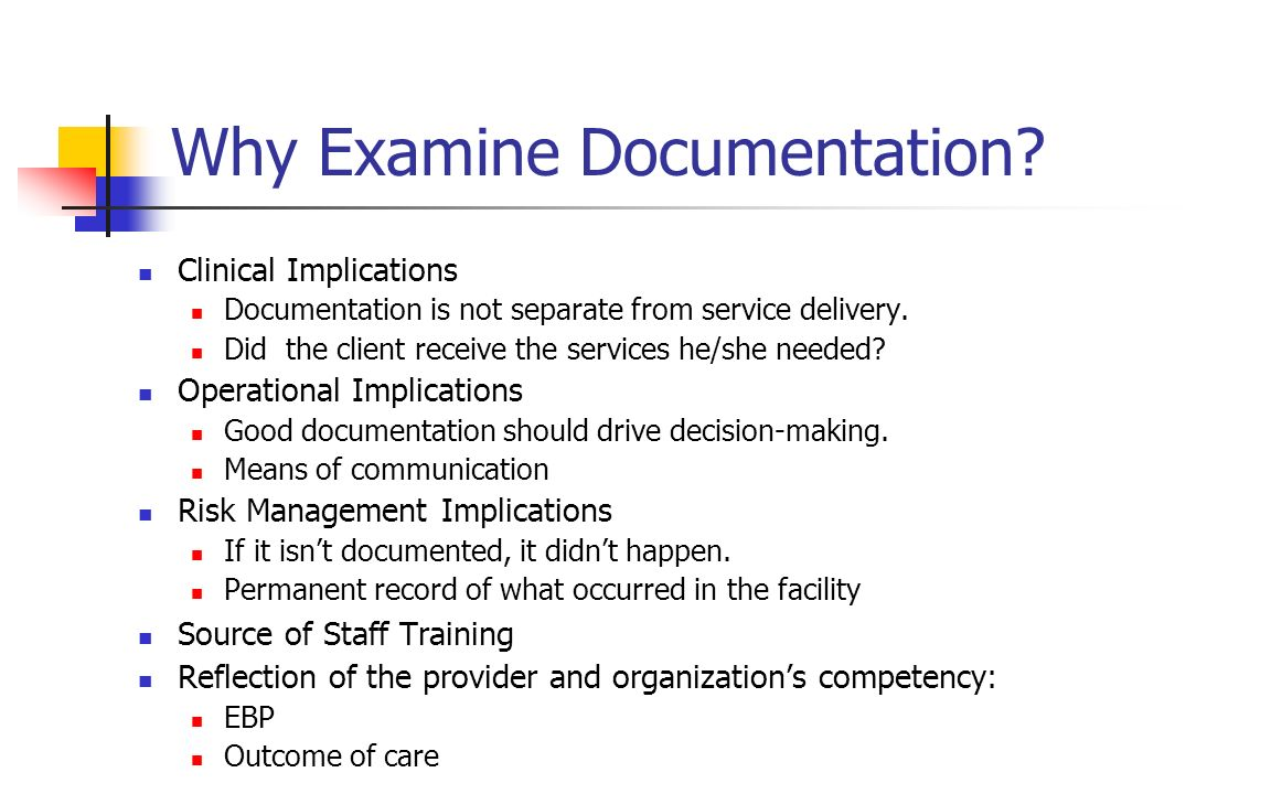 Why Examine Documentation