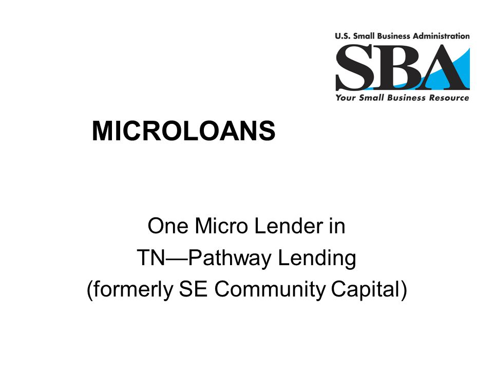 One Micro Lender in TN—Pathway Lending (formerly SE Community Capital)