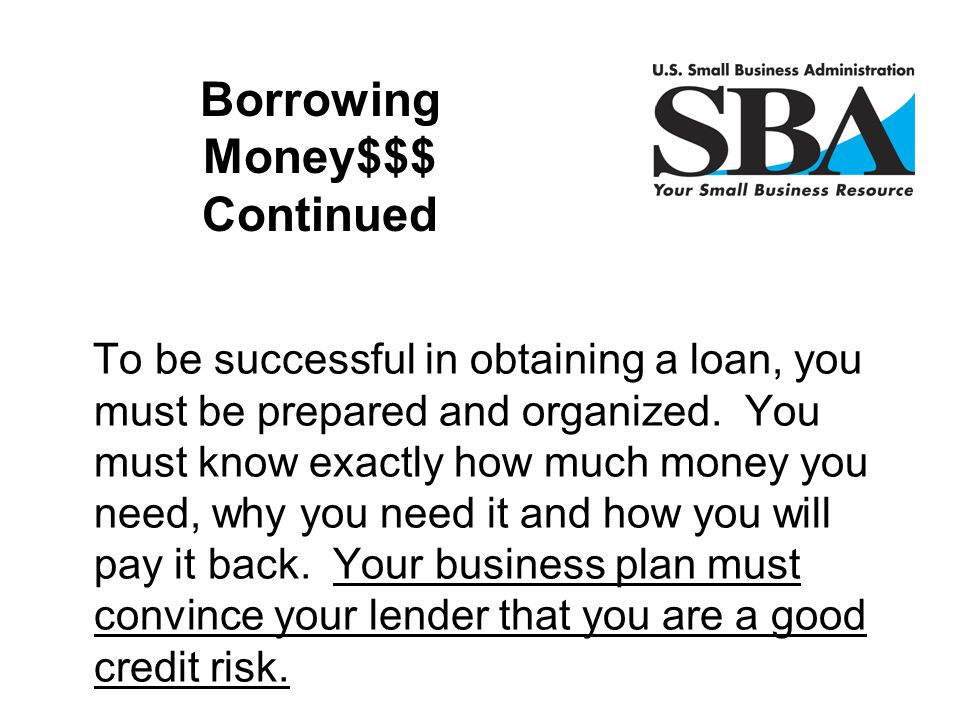 Borrowing Money$$$ Continued