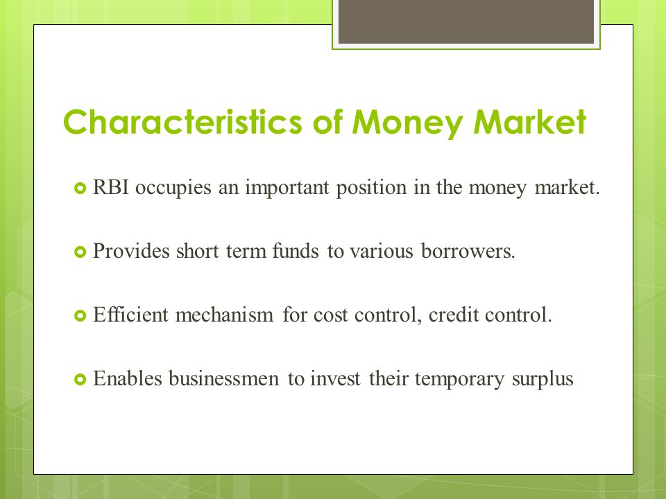 Characteristics of money market investments freycinet investments that pay