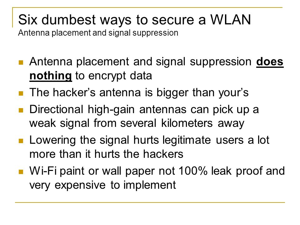 Six dumbest ways to secure a WLAN Antenna placement and signal suppression