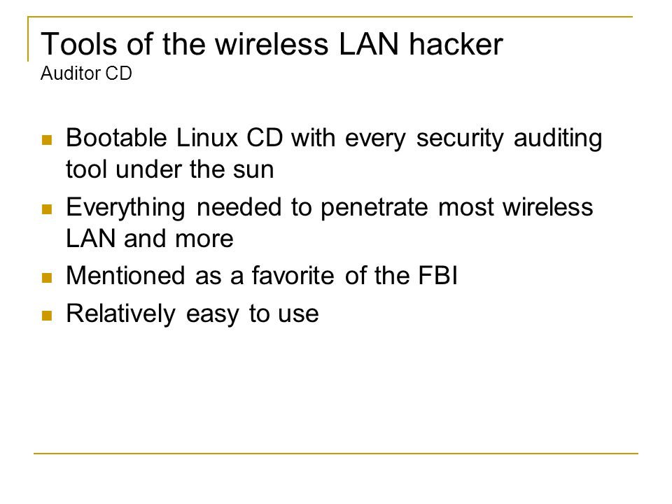 Tools of the wireless LAN hacker Auditor CD
