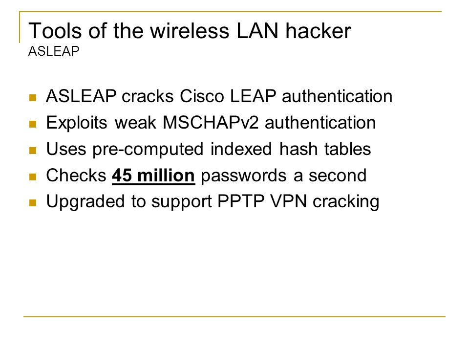 Tools of the wireless LAN hacker ASLEAP