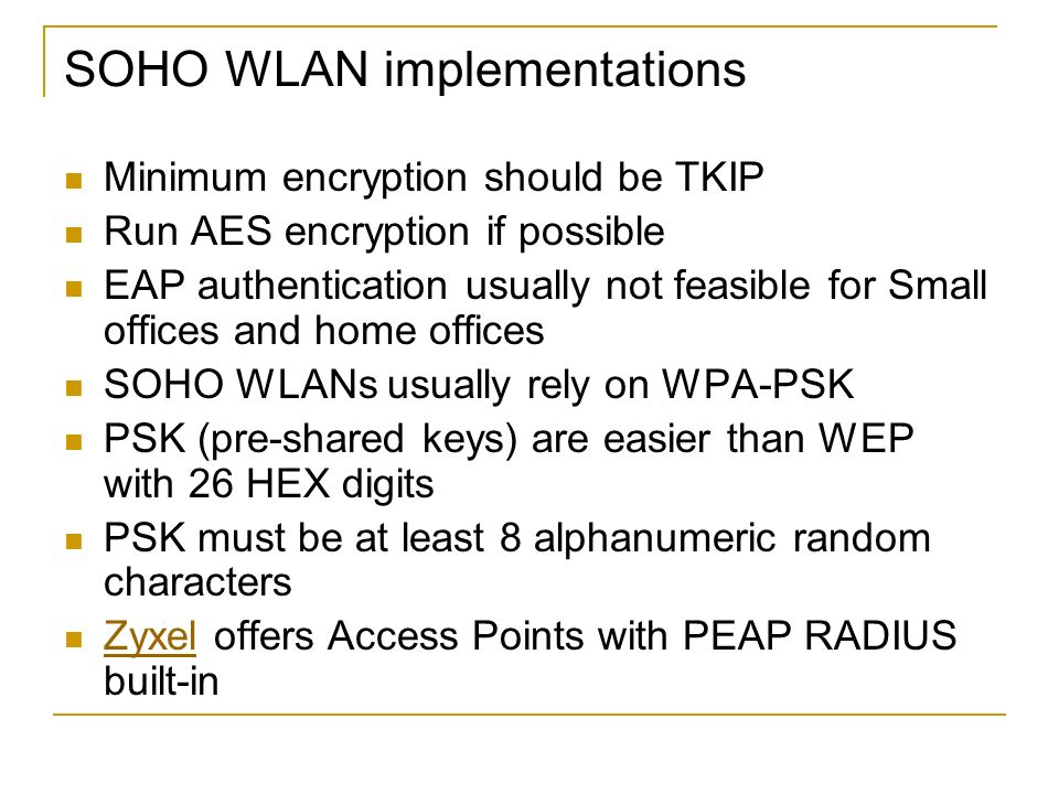 SOHO WLAN implementations