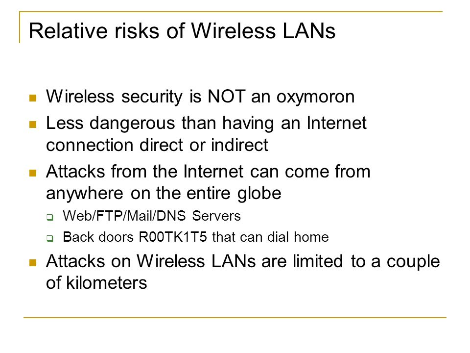 Relative risks of Wireless LANs