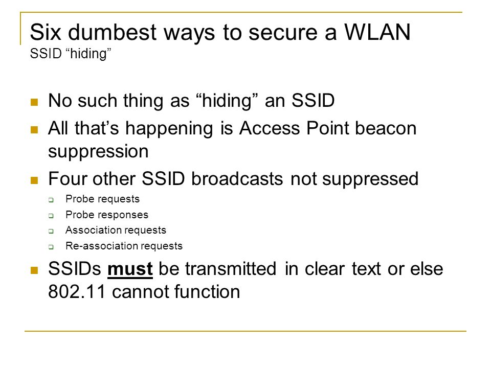 Six dumbest ways to secure a WLAN SSID hiding