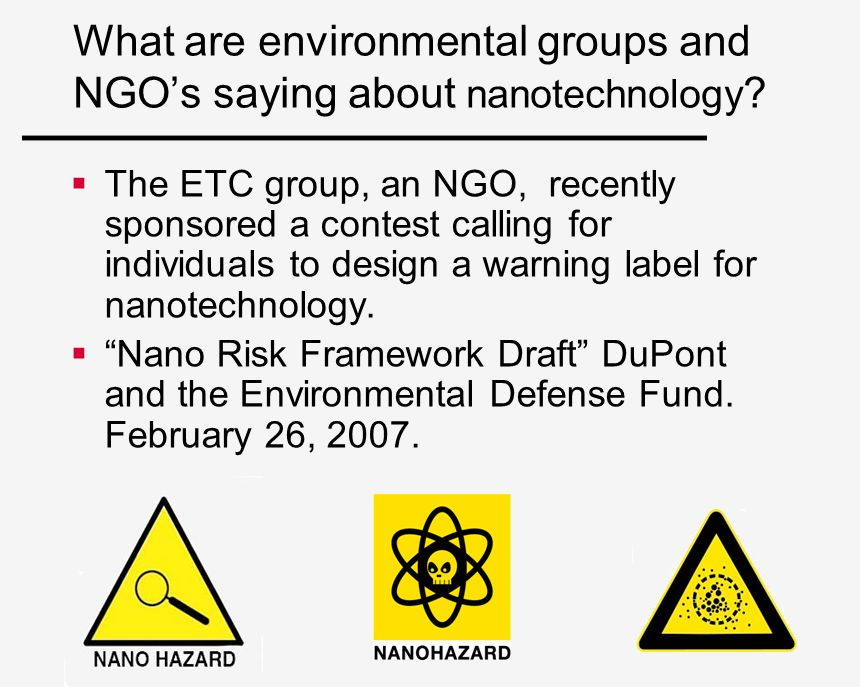 What are environmental groups and NGO's saying about nanotechnology