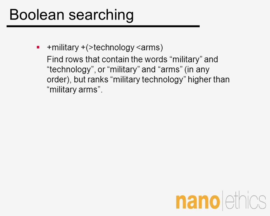 Boolean searching +military +(>technology <arms)