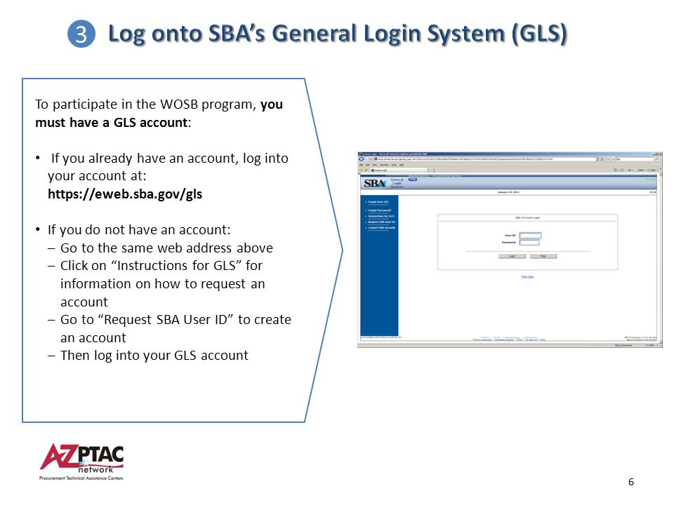 Log onto SBA's General Login System (GLS) 3