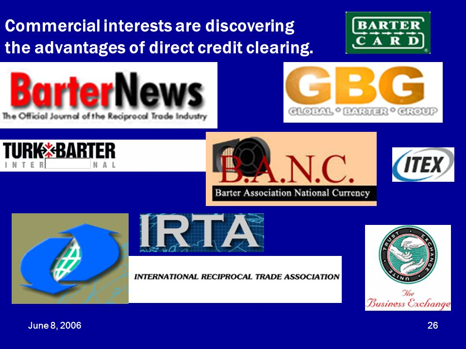 Commercial interests are discovering the advantages of direct credit clearing.
