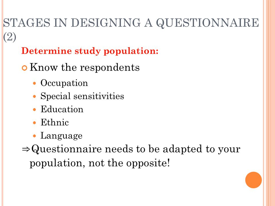STAGES IN DESIGNING A QUESTIONNAIRE (2)