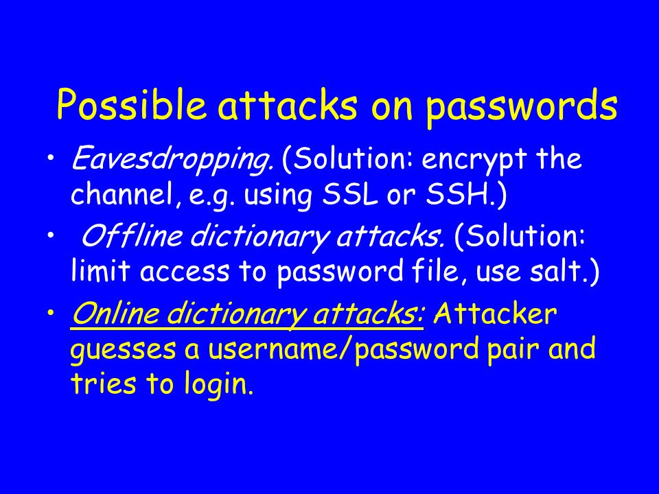 Possible attacks on passwords