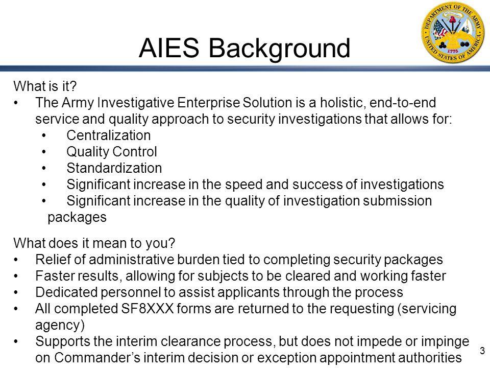 Army Investigative Enterprise Solution (AIES) & the