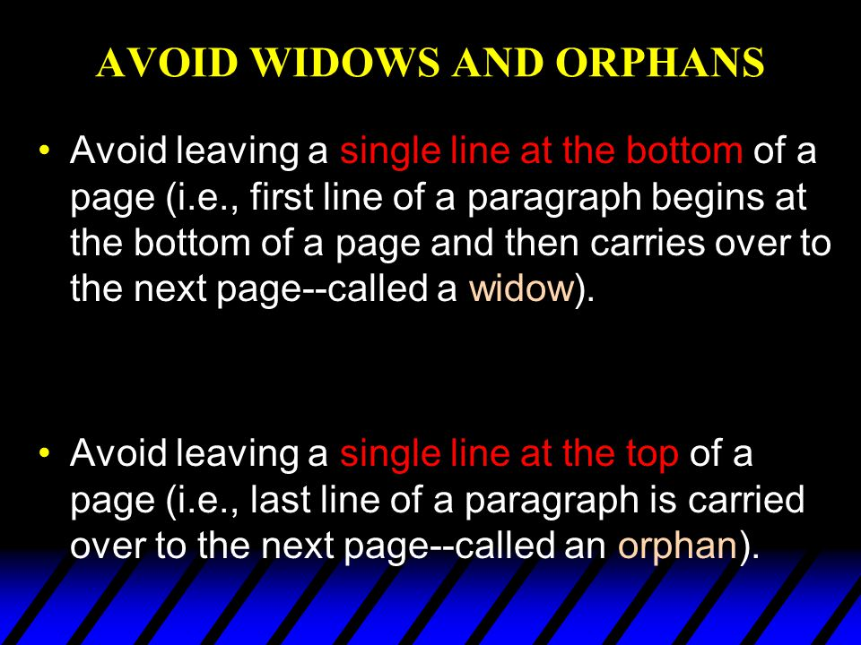 AVOID WIDOWS AND ORPHANS