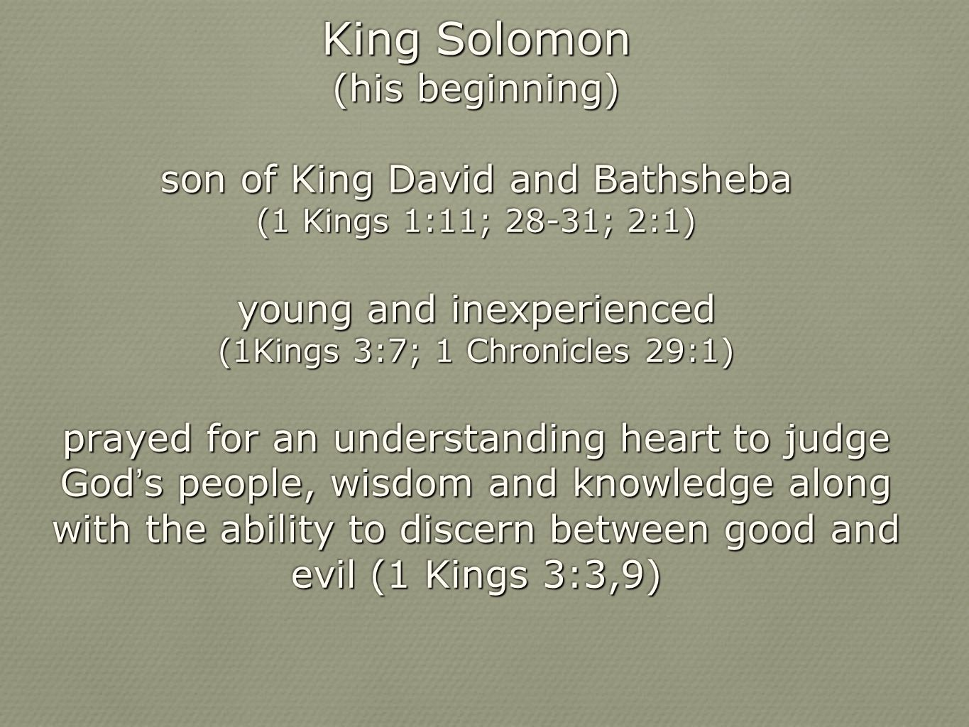 a story of king solomons adventures kingdom and wisdom King solomon king solomon was the third and the greatest king of israel he was the second son of david by his wife bathsheba, and th apart from having a great wisdom, solomon was also a just and discerning judge the scene in which two women ask him to decide who is the real mother of the.