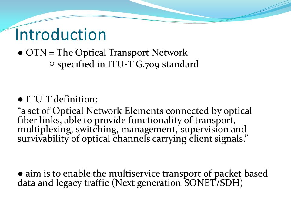 The Optical Transport Network (OTN) – G ppt video online download