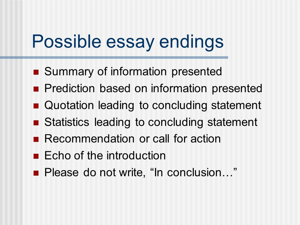 Possible essay endings