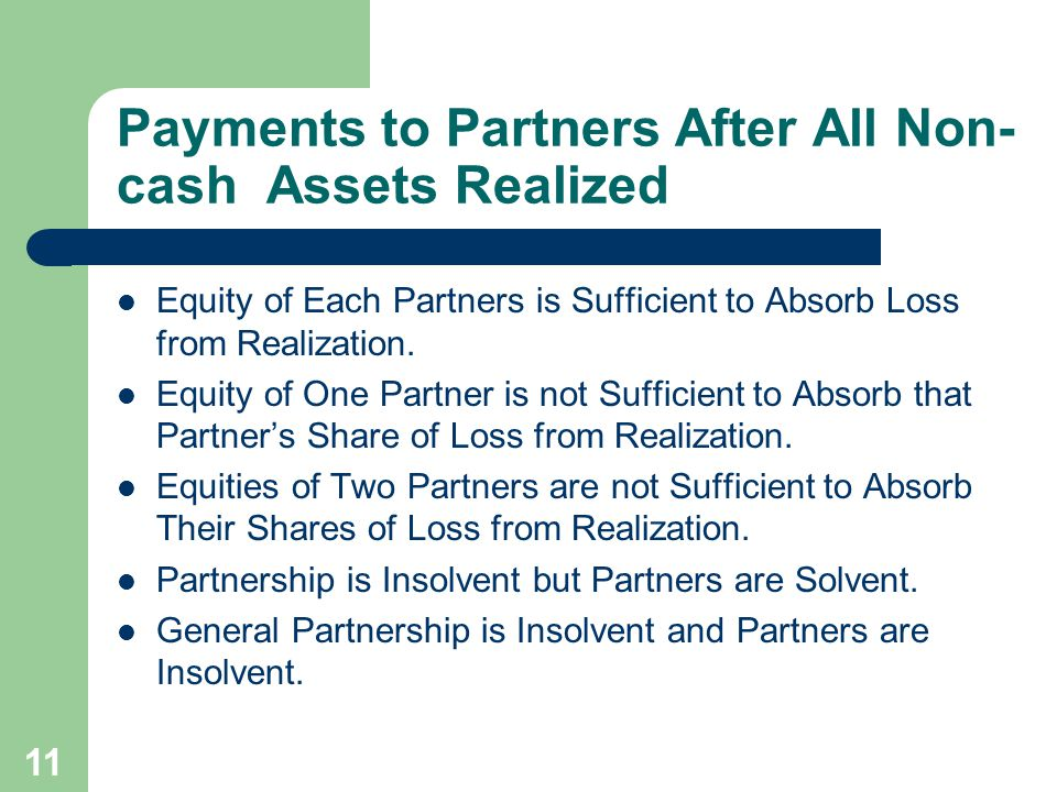 Payments to Partners After All Non-cash Assets Realized