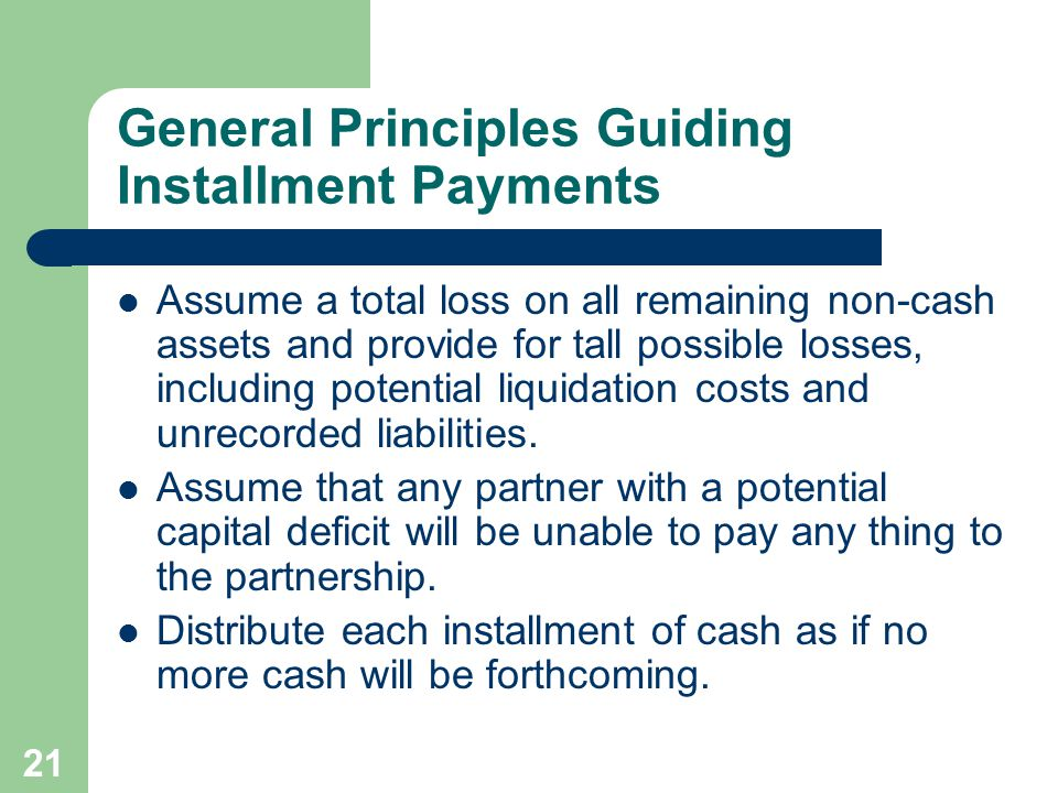 General Principles Guiding Installment Payments