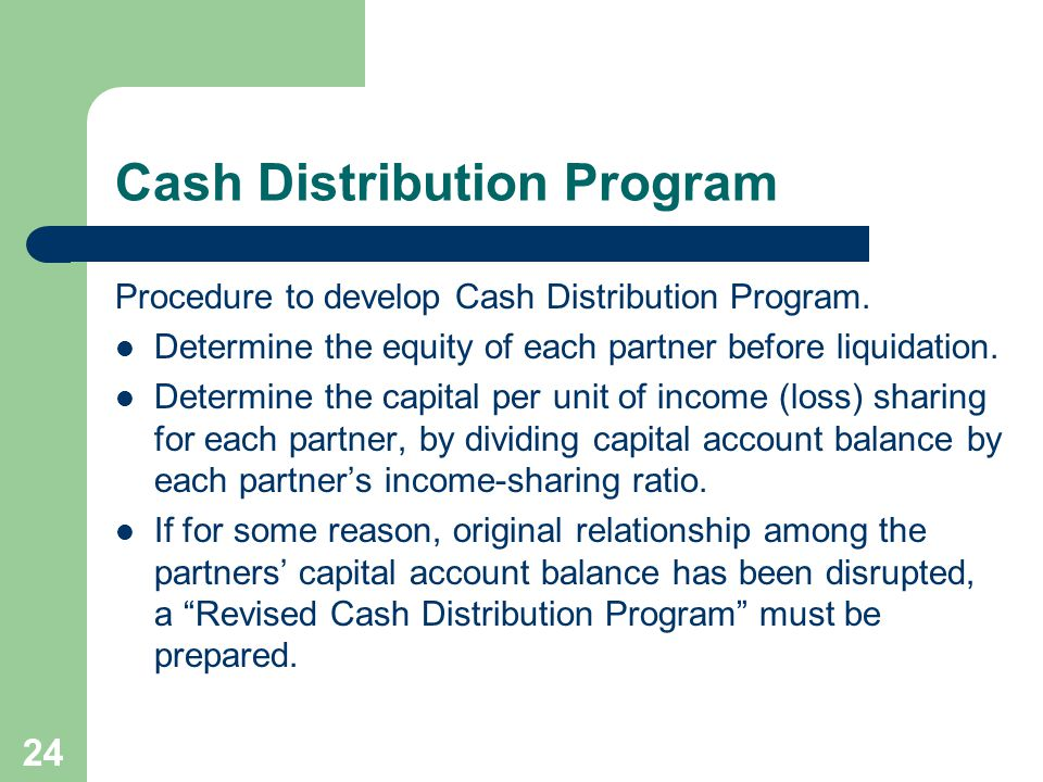 Cash Distribution Program