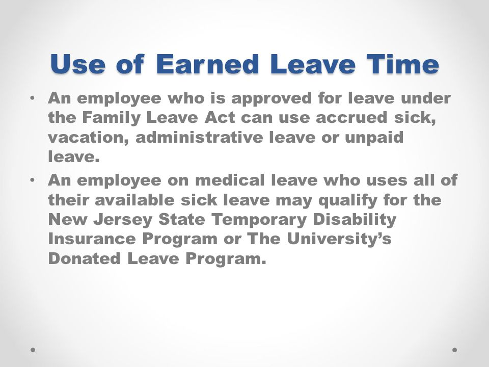 Use of Earned Leave Time