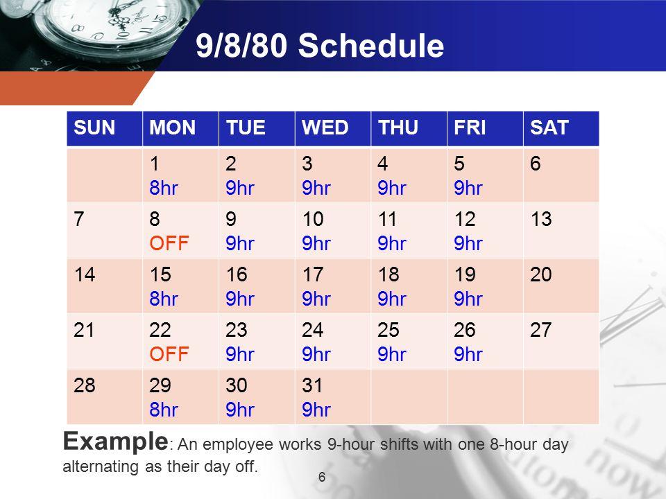 Types Of Alternative Work Week Schedules 6 9 8 80