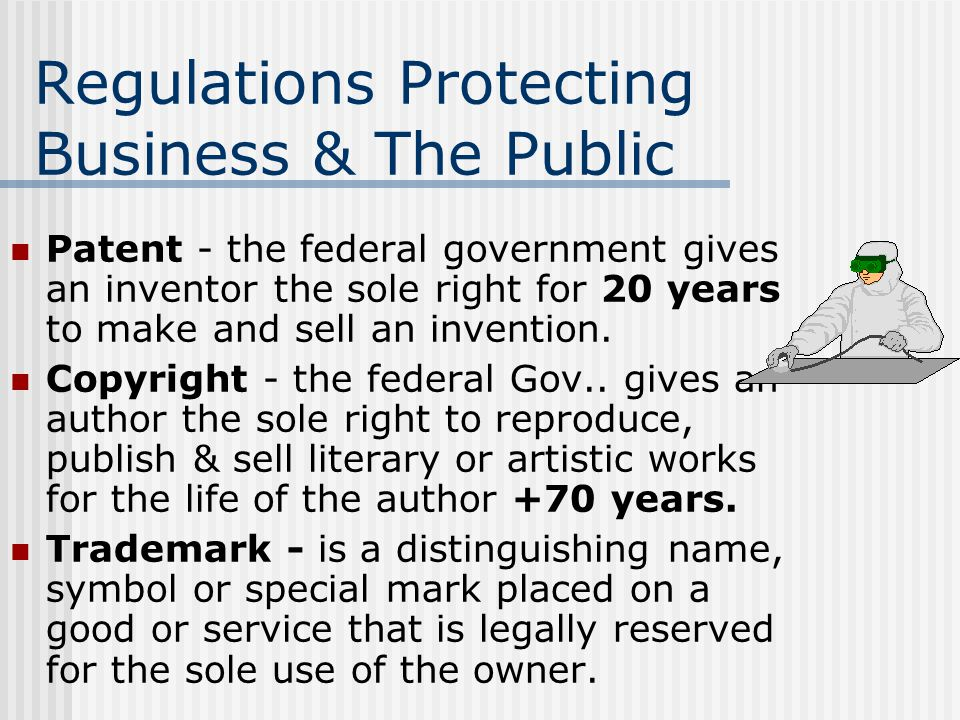 Regulations Protecting Business & The Public
