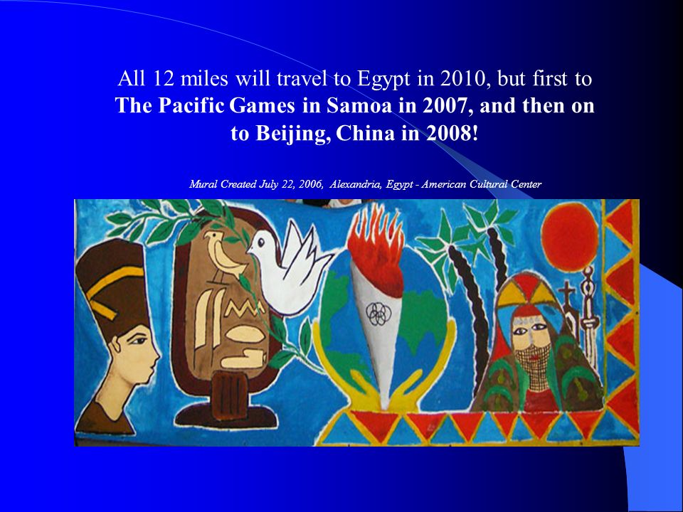 The Pacific Games in Samoa in 2007, and then on