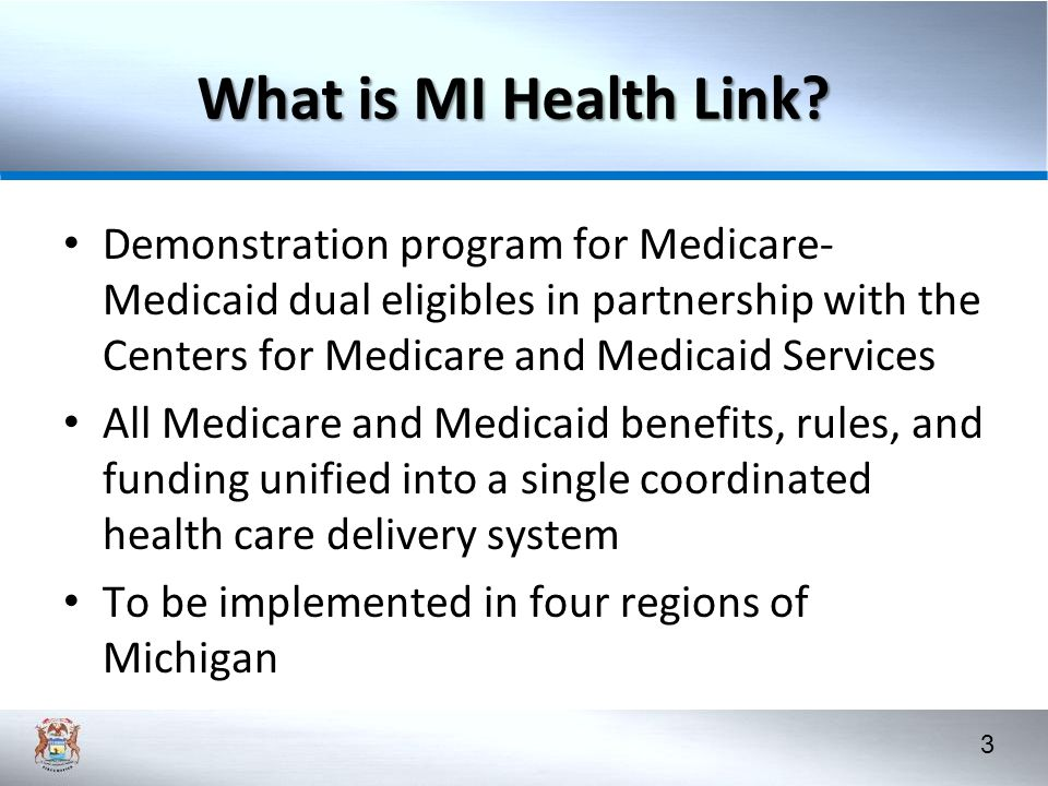 What is MI Health Link Demonstration program for Medicare-Medicaid dual eligibles in partnership with the Centers for Medicare and Medicaid Services.