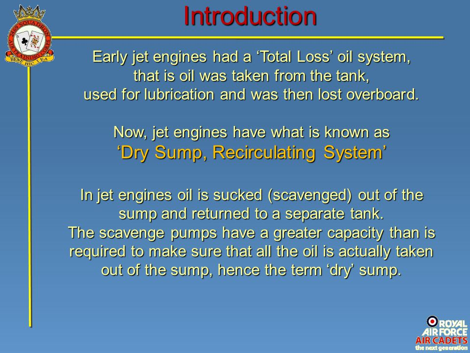 Introduction 'Dry Sump, Recirculating System'