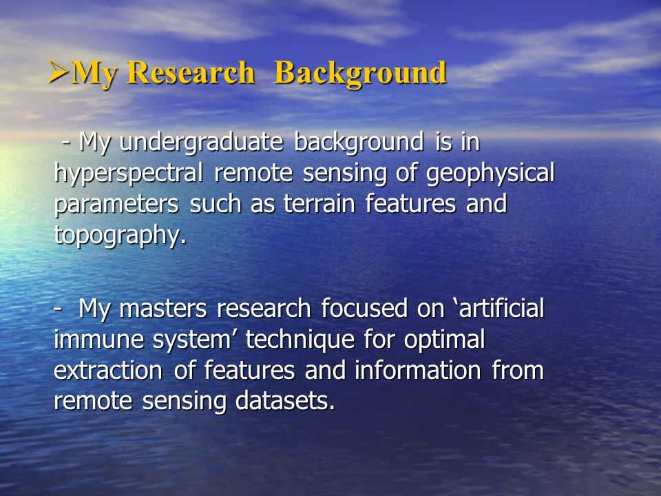 My Research Background