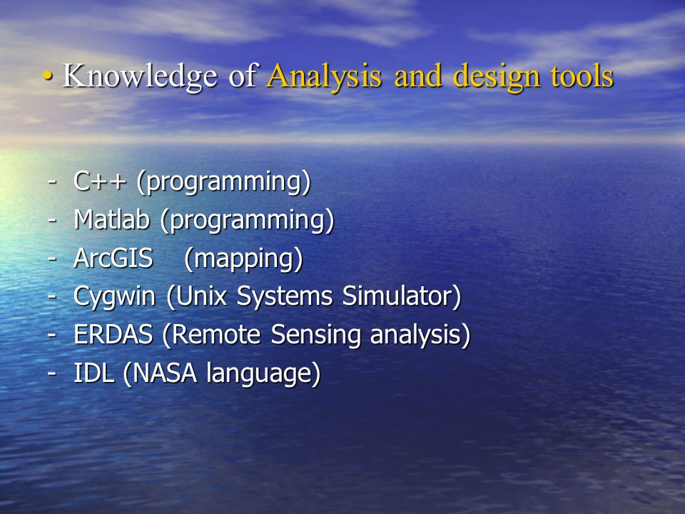 Knowledge of Analysis and design tools