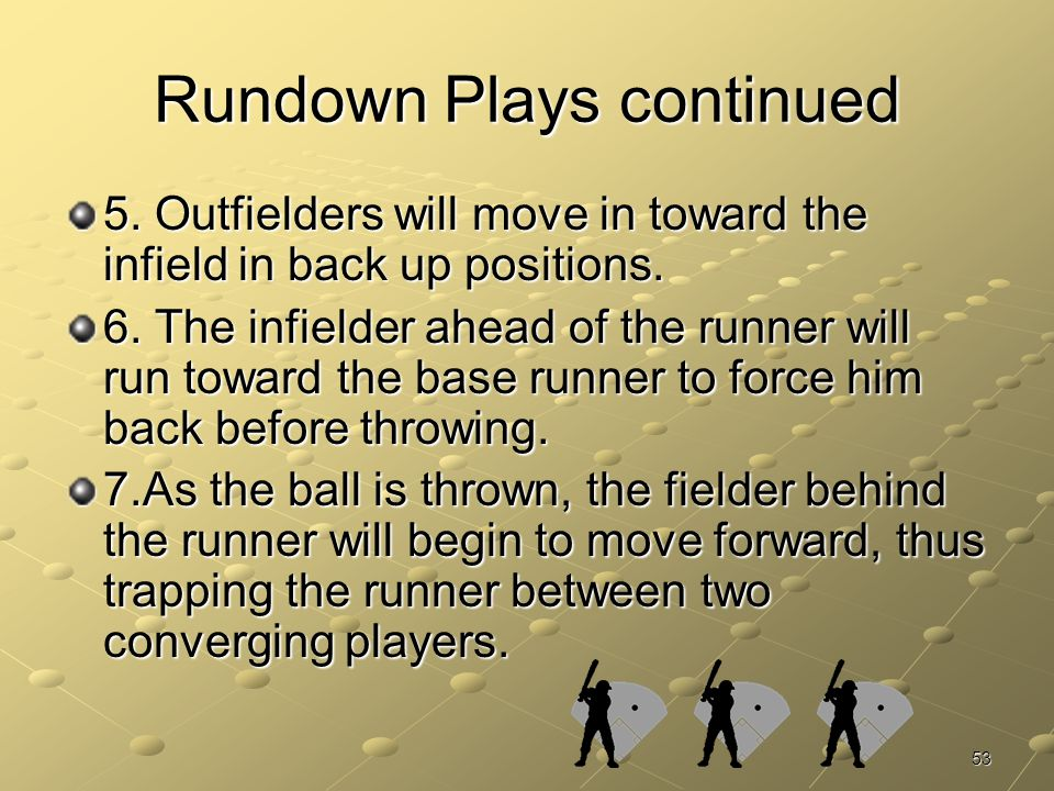 Rundown Plays continued