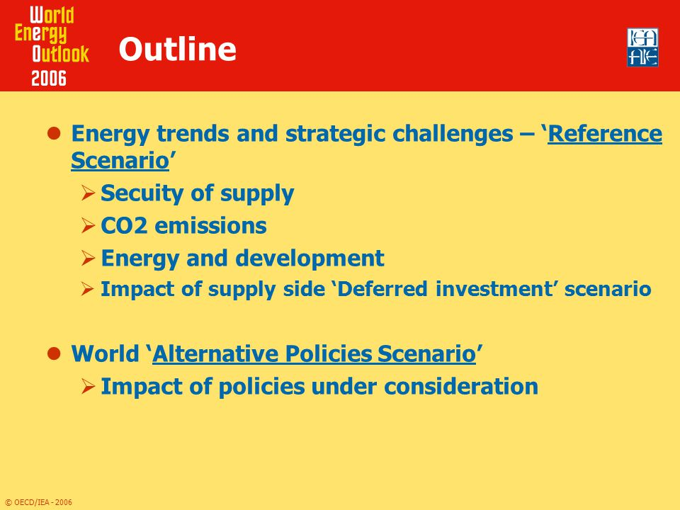Outline Energy trends and strategic challenges – 'Reference Scenario'