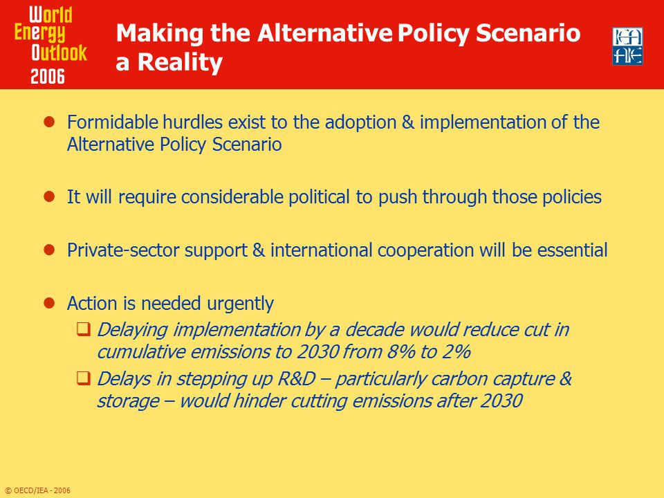 Making the Alternative Policy Scenario a Reality