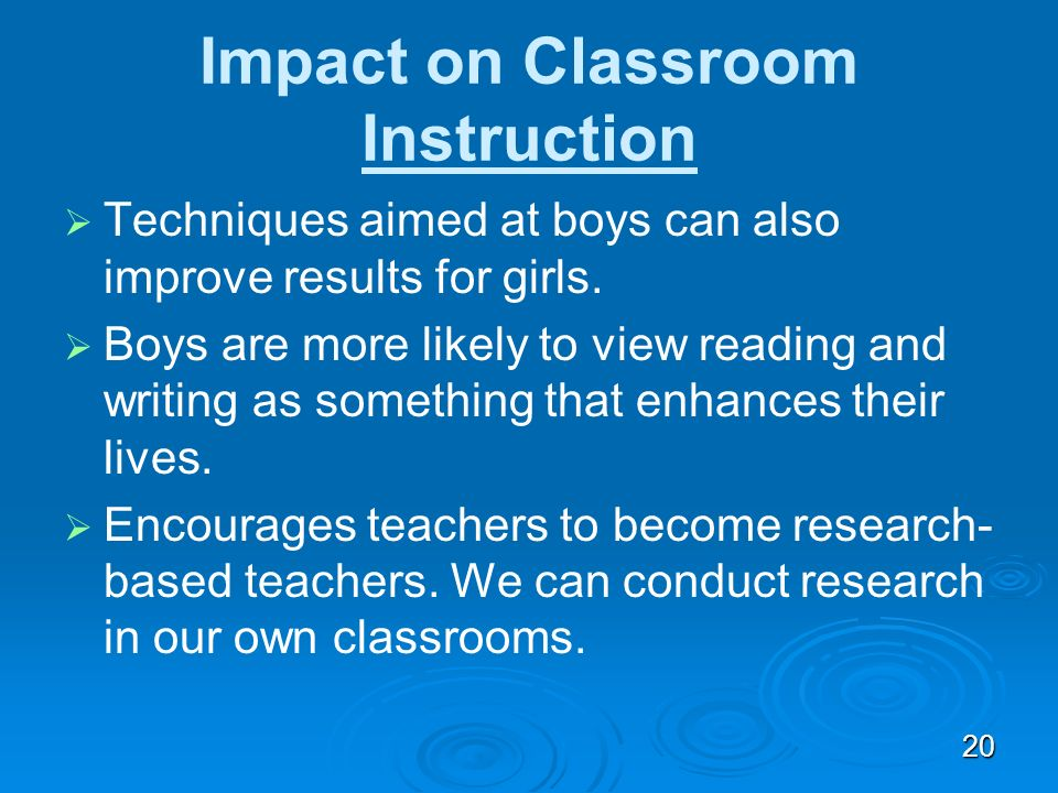 Impact on Classroom Instruction