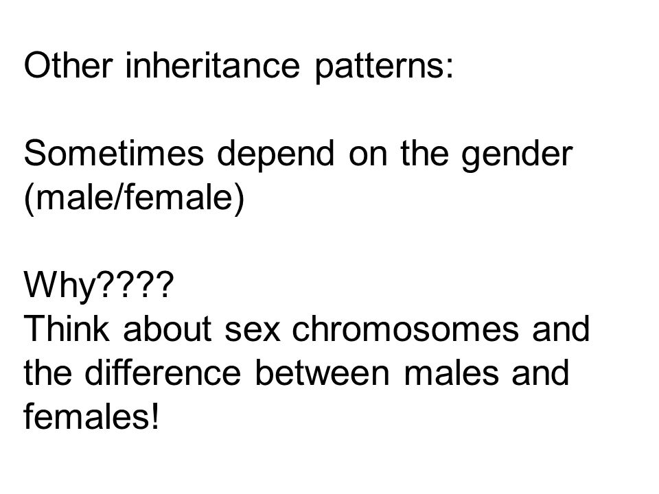 Other inheritance patterns: