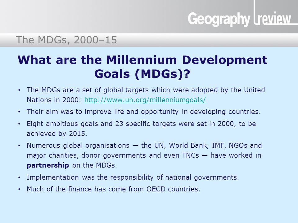 What are the Millennium Development Goals (MDGs)