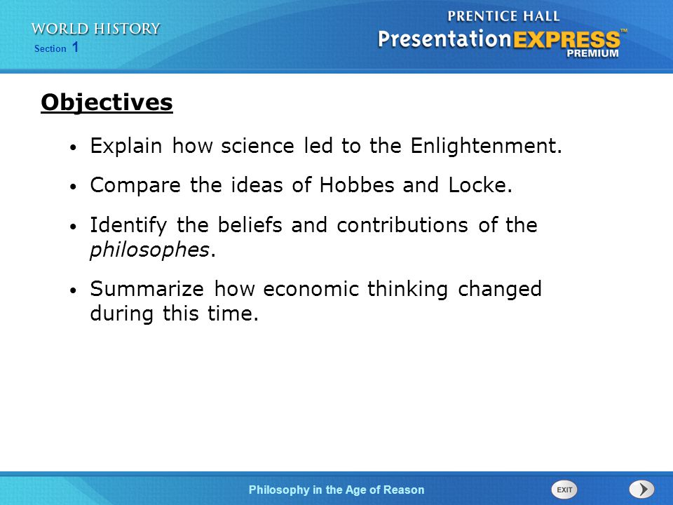 Objectives Explain how science led to the Enlightenment.