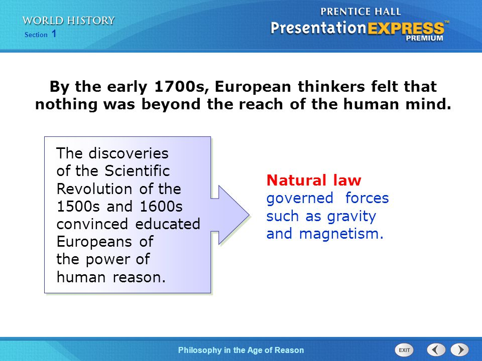 Natural law governed forces such as gravity and magnetism.