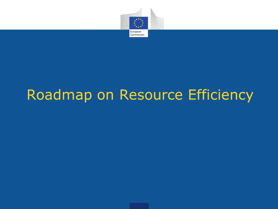 Roadmap on Resource Efficiency
