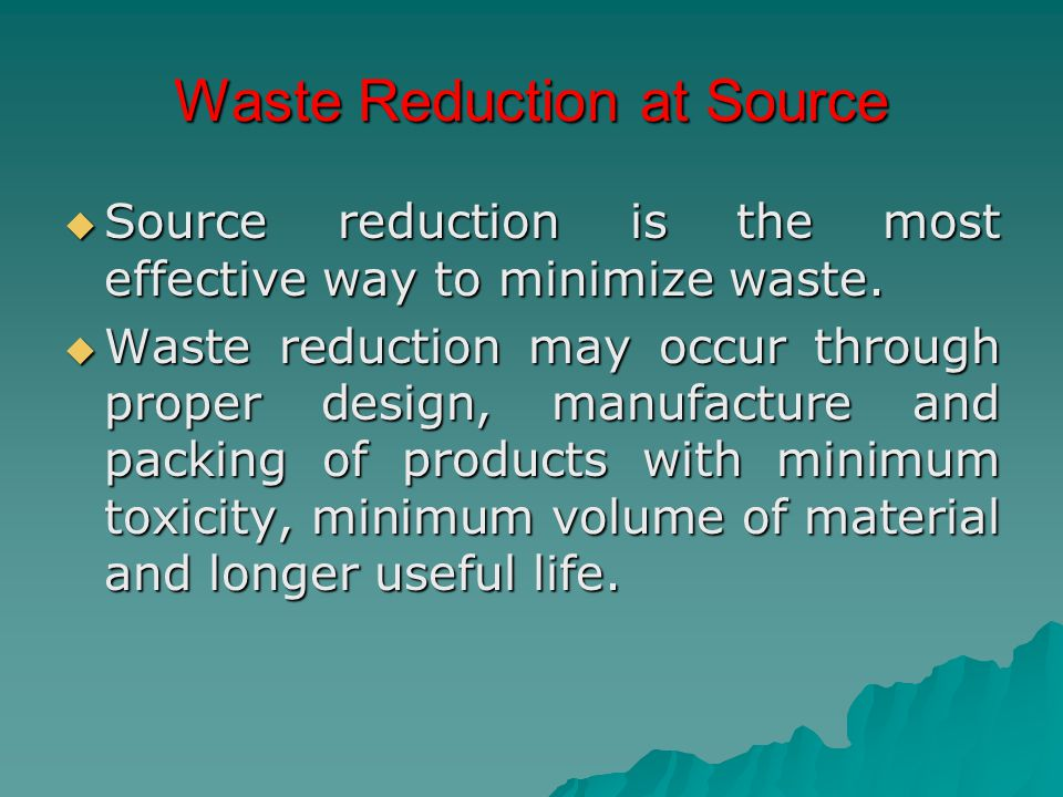Waste Reduction at Source