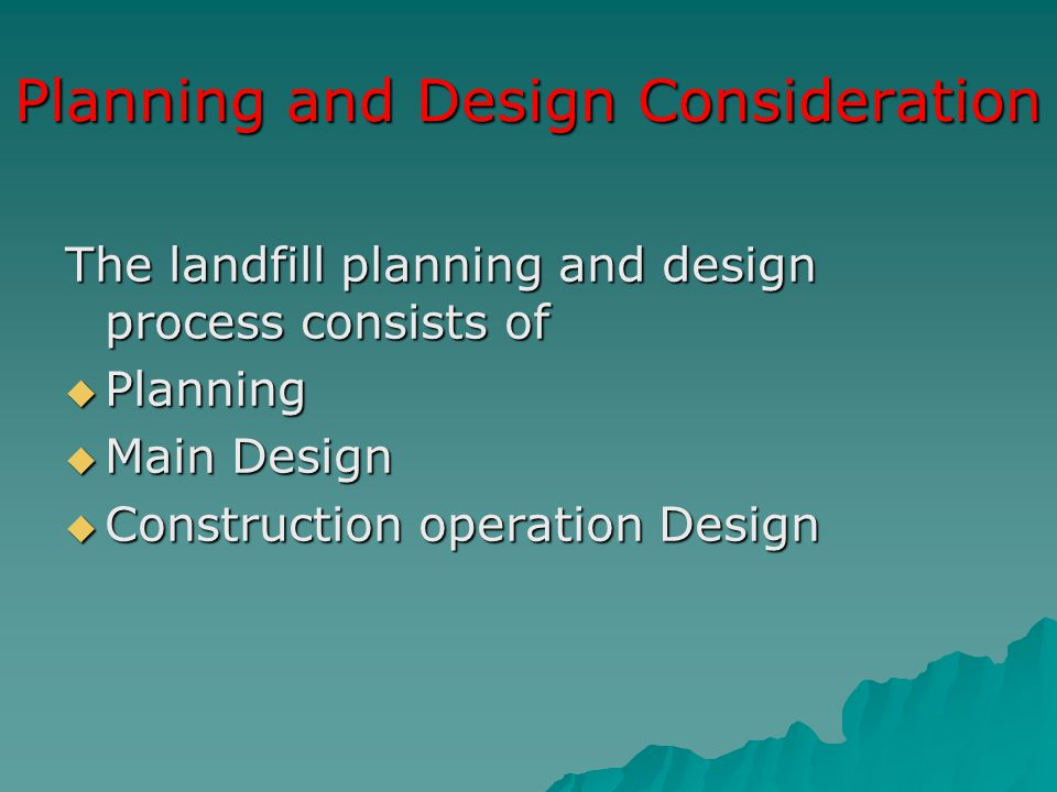 Planning and Design Consideration