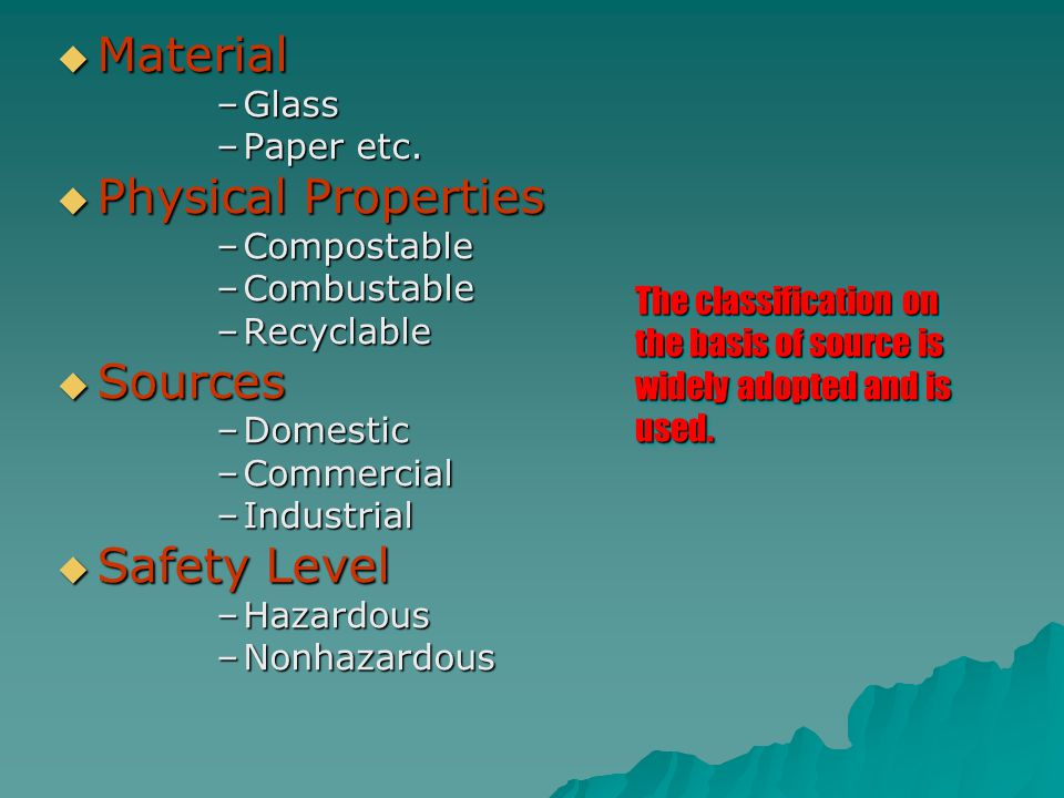 Material Physical Properties Sources Safety Level Glass Paper etc.