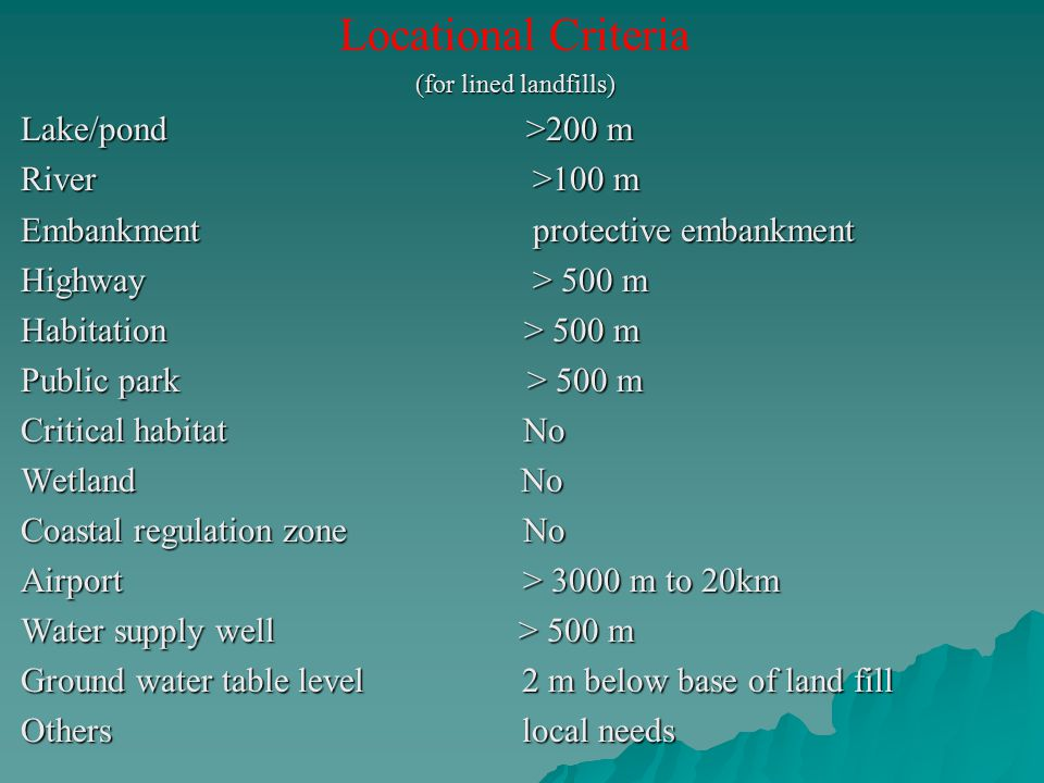 Locational Criteria Lake/pond >200 m River >100 m