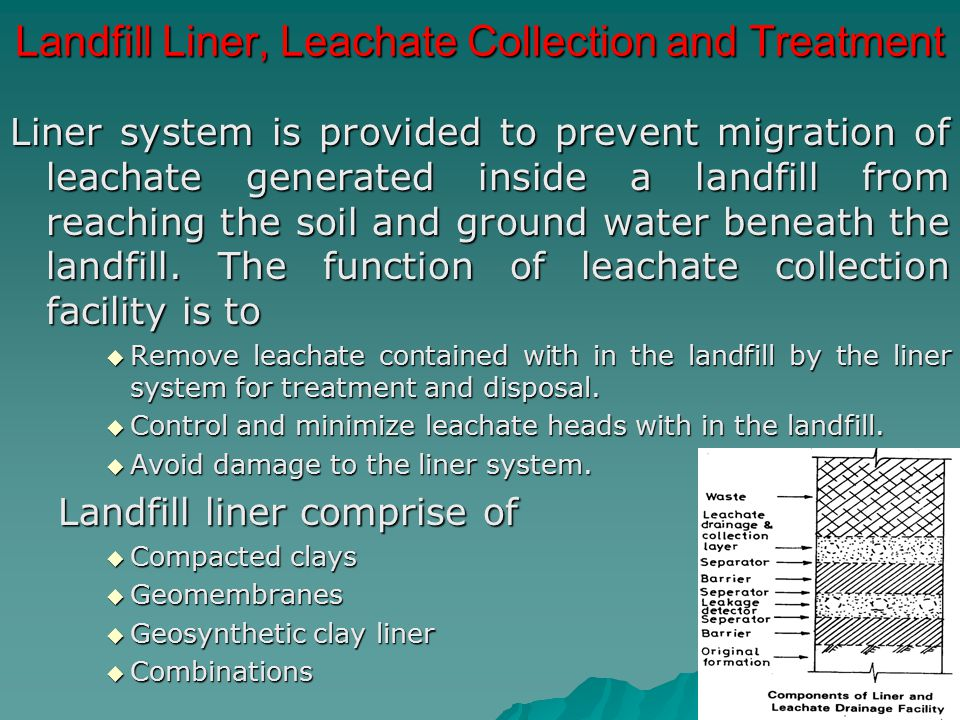 Landfill Liner, Leachate Collection and Treatment