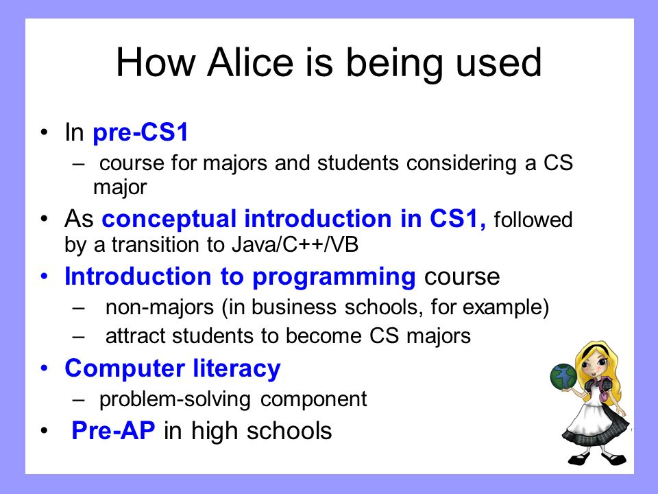 How Alice is being used In pre-CS1