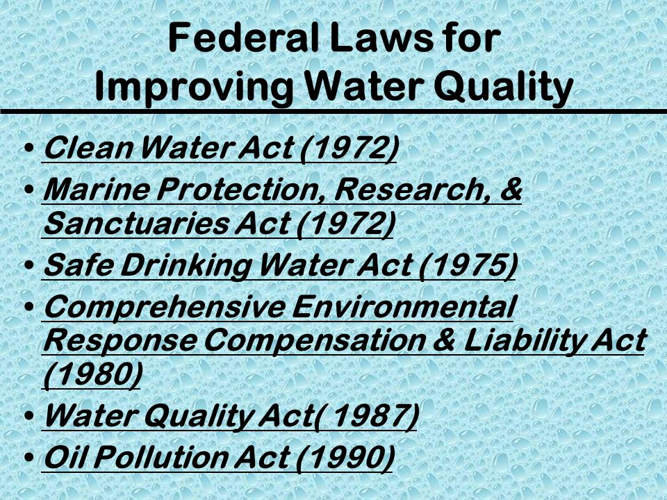 Federal Laws for Improving Water Quality