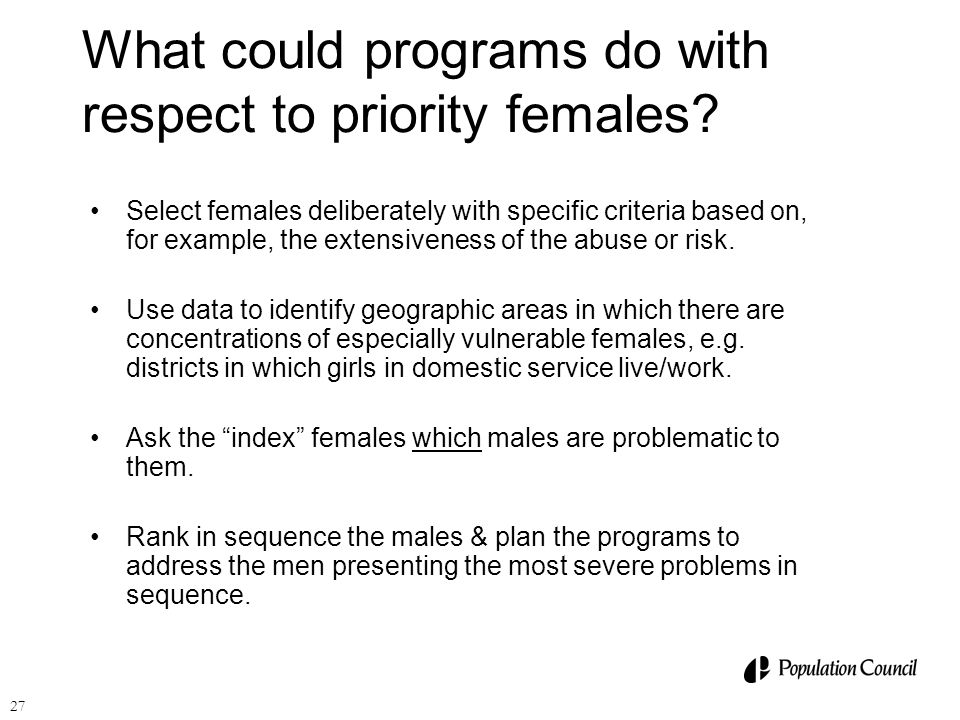 What could programs do with respect to priority females