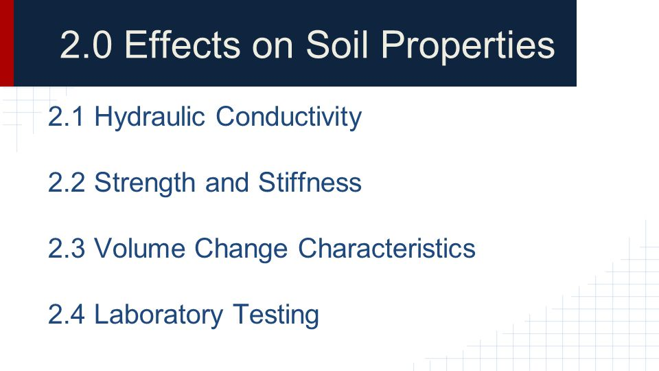 2.0 Effects on Soil Properties